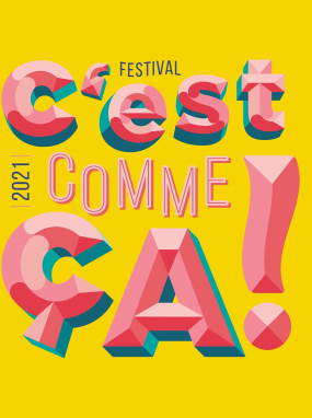 L'Echangeur présente son festival C'est Comme Ça ! 2021