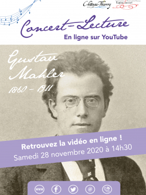 "Concert-lecture ""Gustave Malher"""