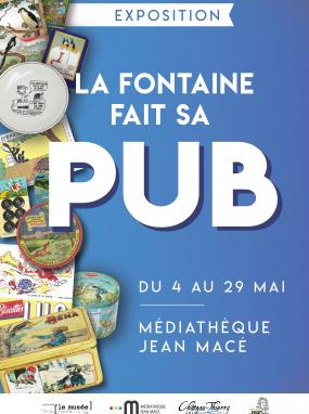 Exposition - La Fontaine fait sa pub
