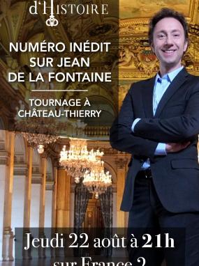 Secrets d'Histoire sur Jean de la Fontaine