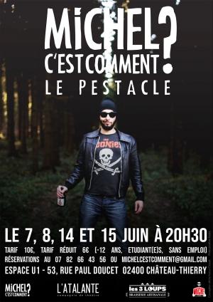 """""""Le Pestacle"""" de Michel c'est comment !"""