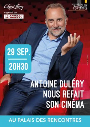 Antoine Duléry nous refait son cinéma !