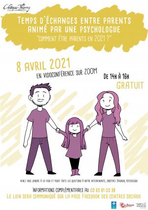 """Temps d'échange entre parents - """"Comment être parents en 2021 ?"""""""