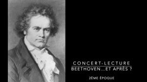 """Concert-lecture sur """"Beethoven"""" - Partie 2"""