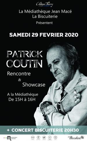 Patrick Coutin : Rencontre & Showcase