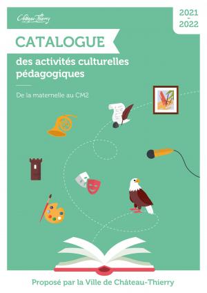 Catalogue des activités culturelles pédagogiques 2021/2022