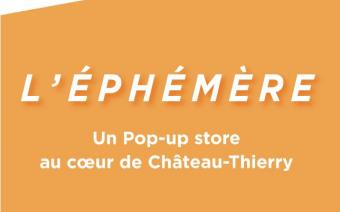 L'éphémère : un pop-up store au cœur de Château-Thierry