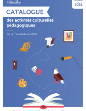 Catalogue des activités culturelles pédagogiques 2020/2021